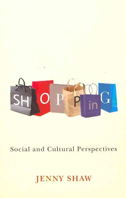 Shopping - Social and Cultural Perspectives