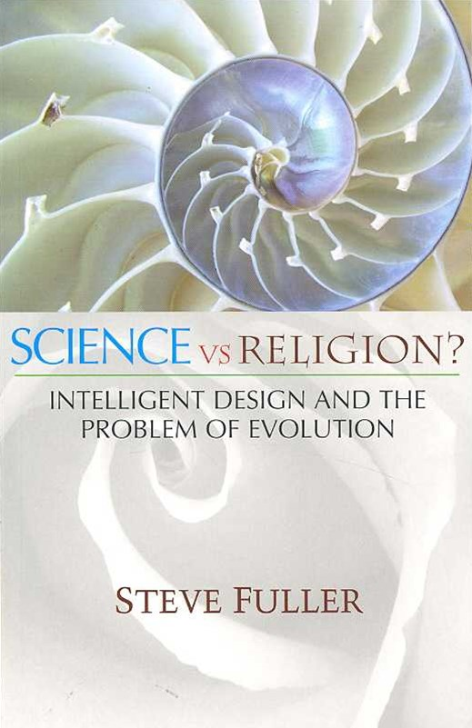Science Vs Religion? - Intelligent Design and the Problem of Evolution