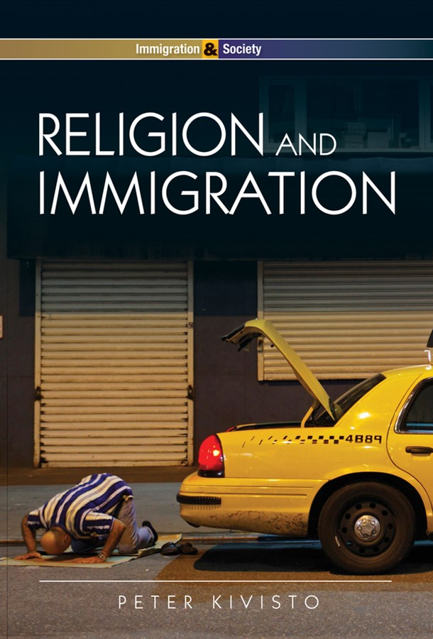Religion and Immigration - Migrant Faiths in North America and Western Europe