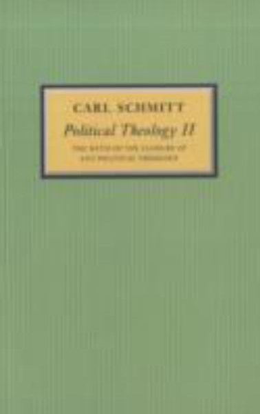 Political Theology II - the Myth of the Closure of Any Political Theory