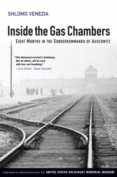 Inside the GAS Chambers - Eight Months in the     Sonderkommando of Auschwitz