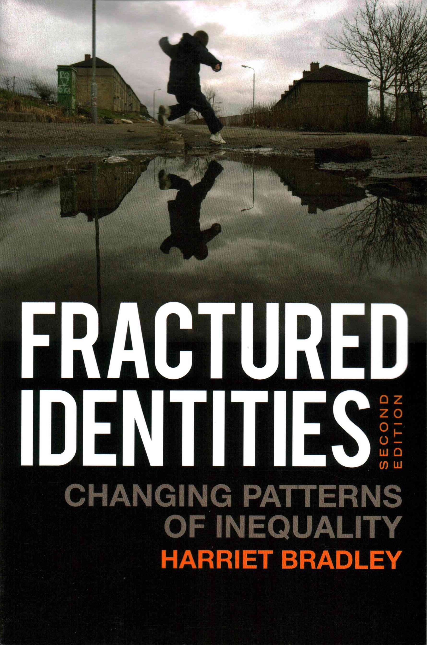 Fractured Identities 2E