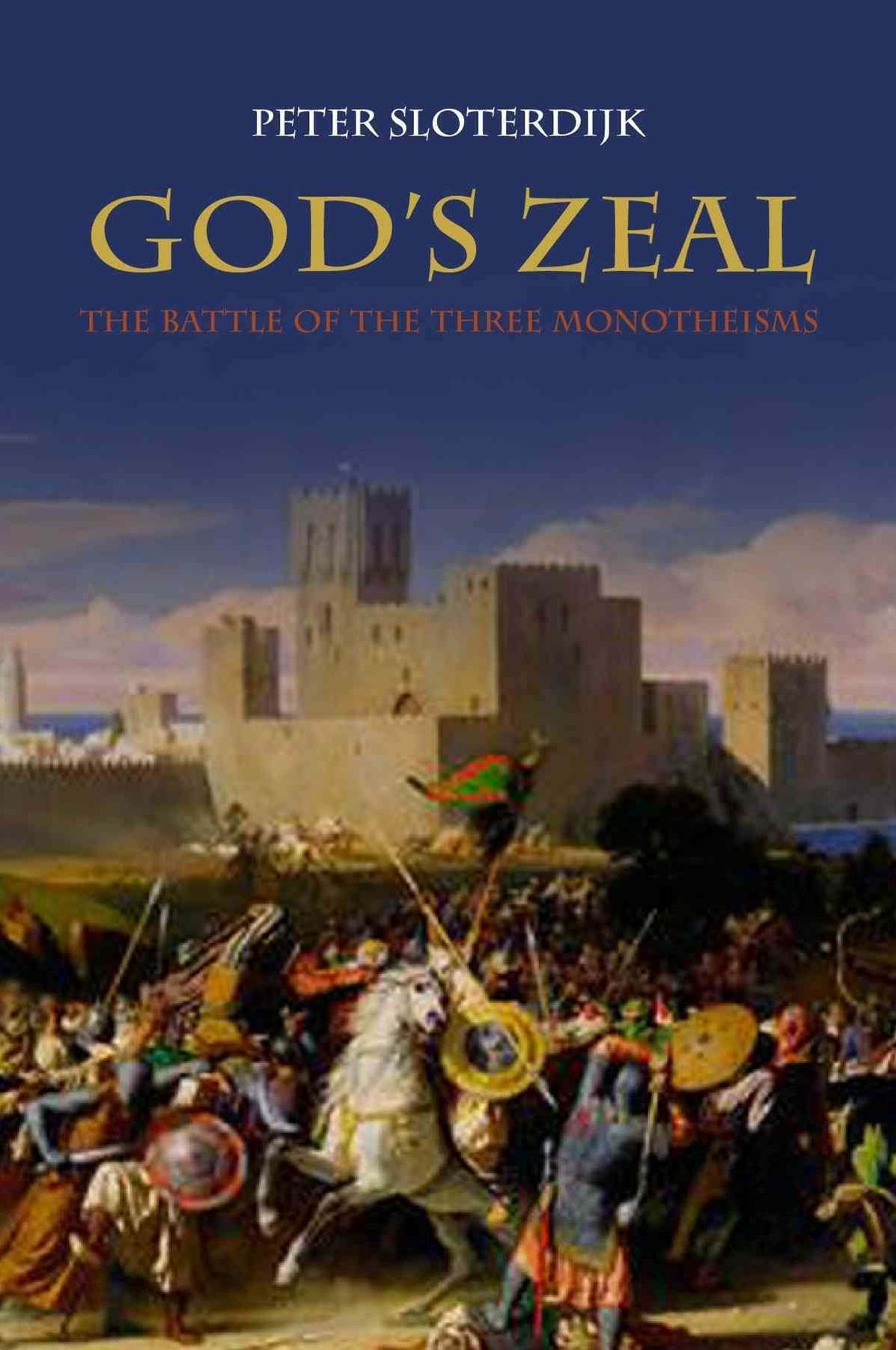 God's Zeal - the Battle of the Three Monotheisms