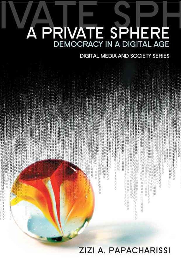 A Private Sphere - Democracy in a Digital Age