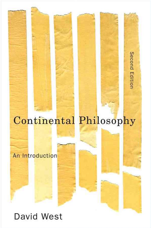 Continental Philosophy - an Introduction 2E