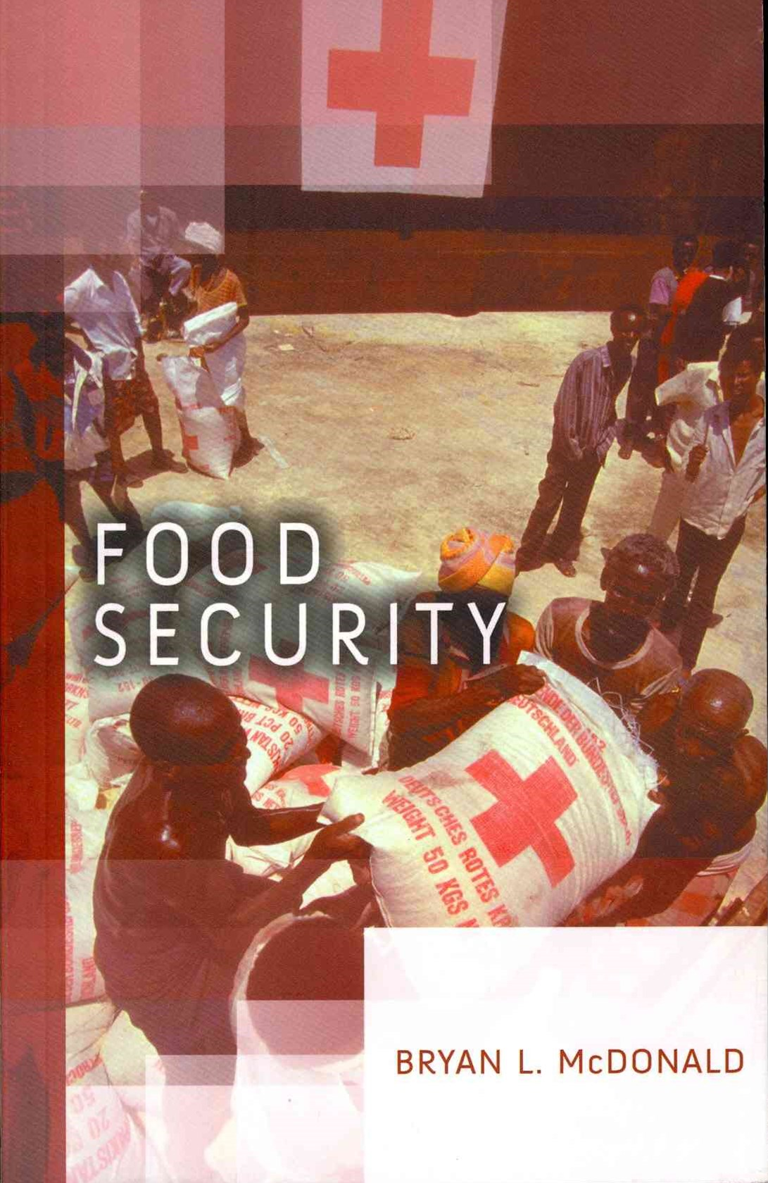 Food Security - Addressing Challenges From        Malnutrition, Food Safety and Environmental Change