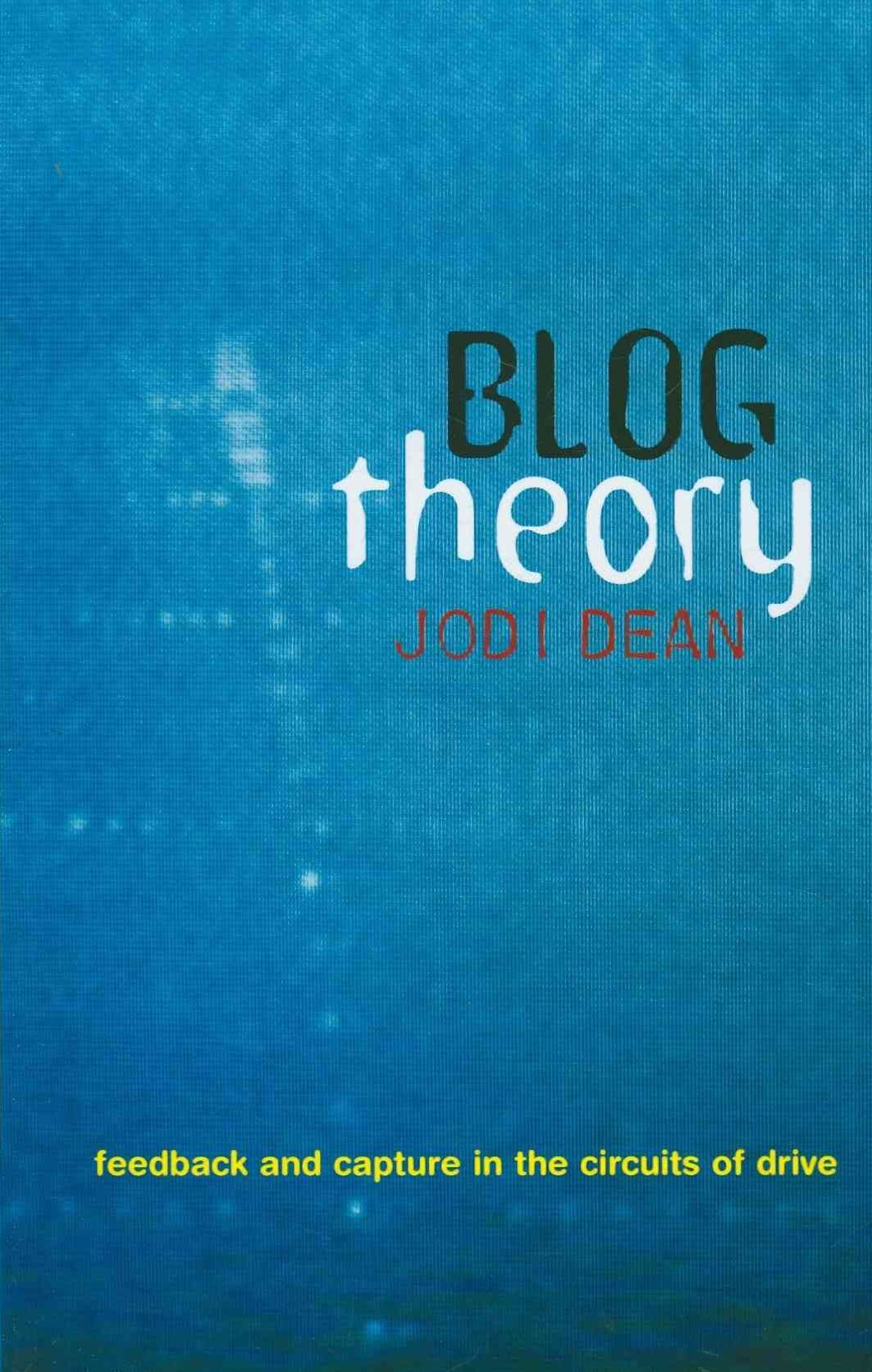 Blog Theory - Feedback and Capture in the Circuitsof Drive