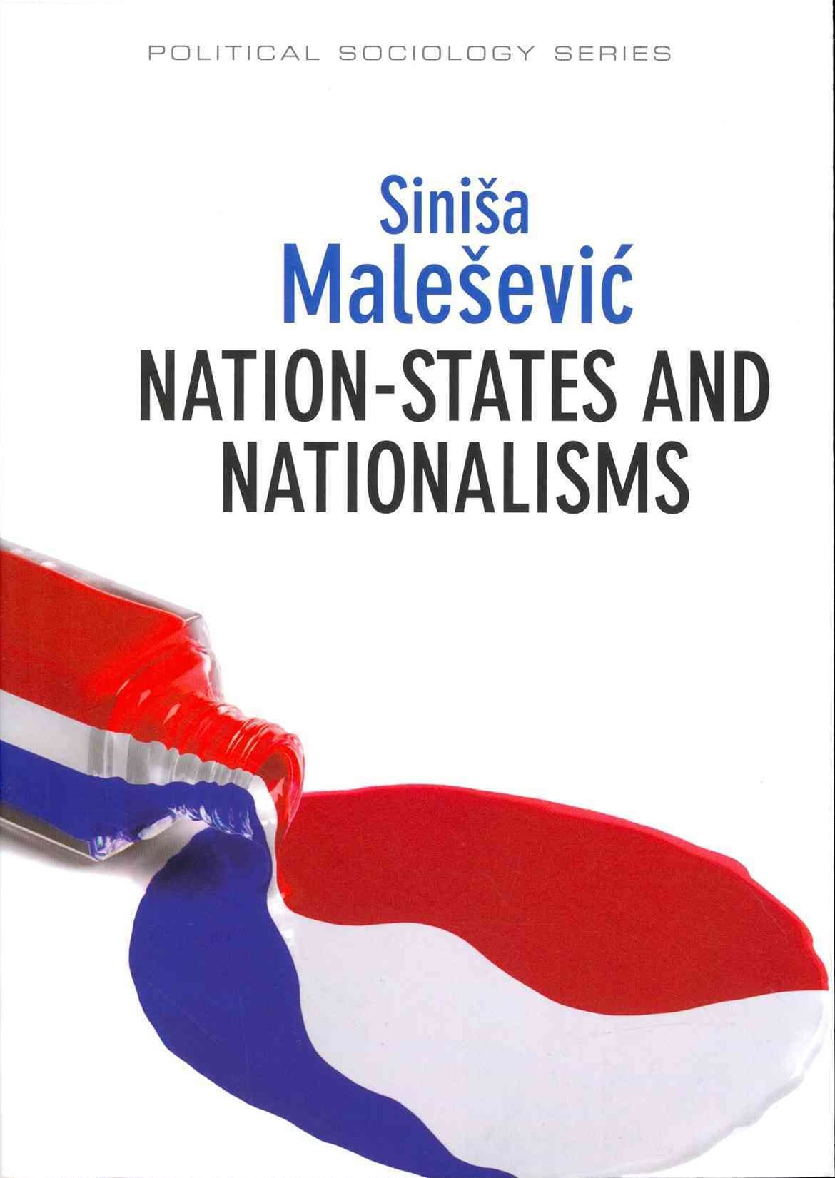Nation-states and Nationalisms - Organization,    Ideology and Solidarity
