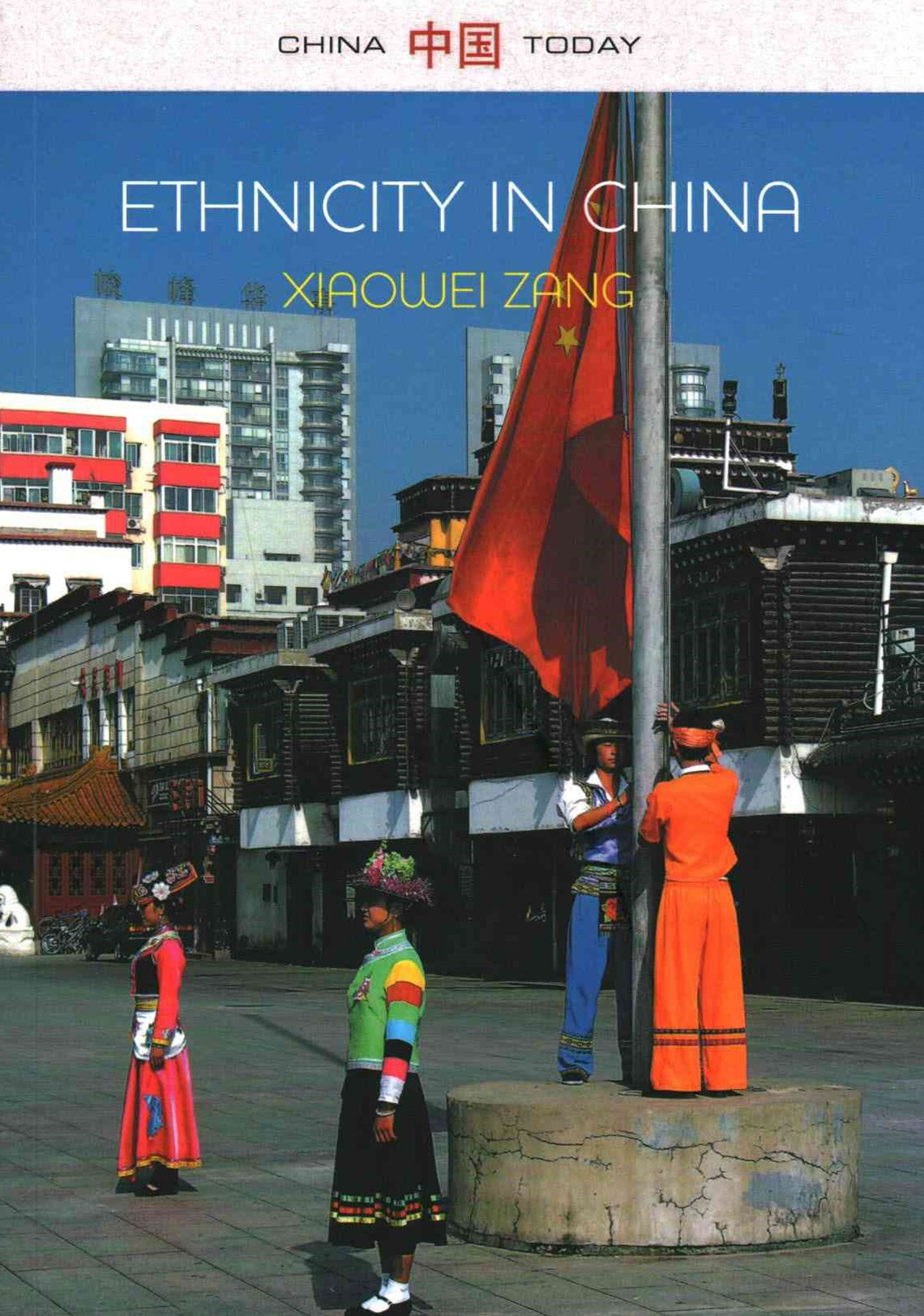 Ethnicity in China - a Critical Introduction