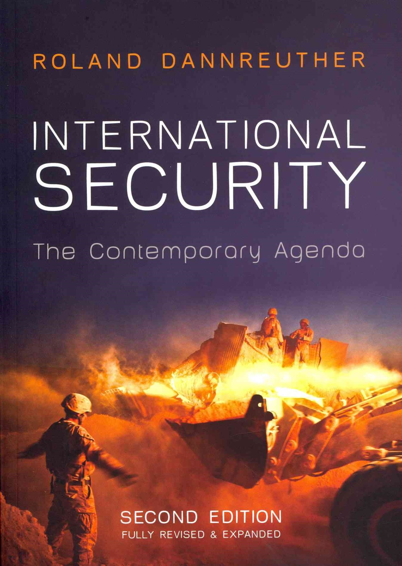 International Security - the Contemporary Agenda, 2E