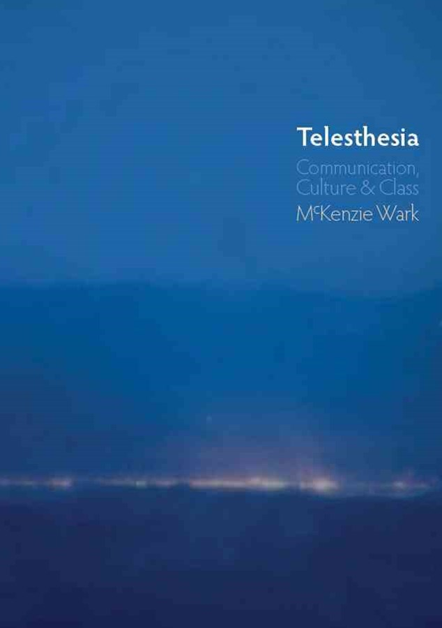 Telesthesia - Communication, Culture and Class