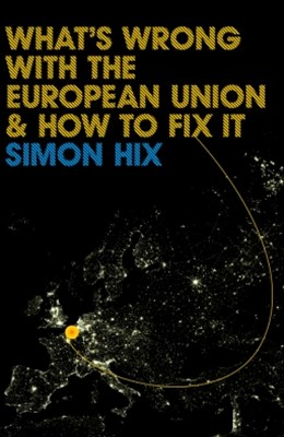 (ebook) What's Wrong with the Europe Union and How to Fix It