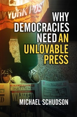 (ebook) Why Democracies Need an Unlovable Press