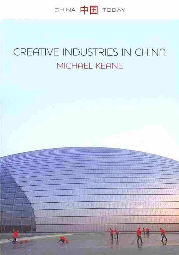 Creative Industries in China - Art, Design and    Media