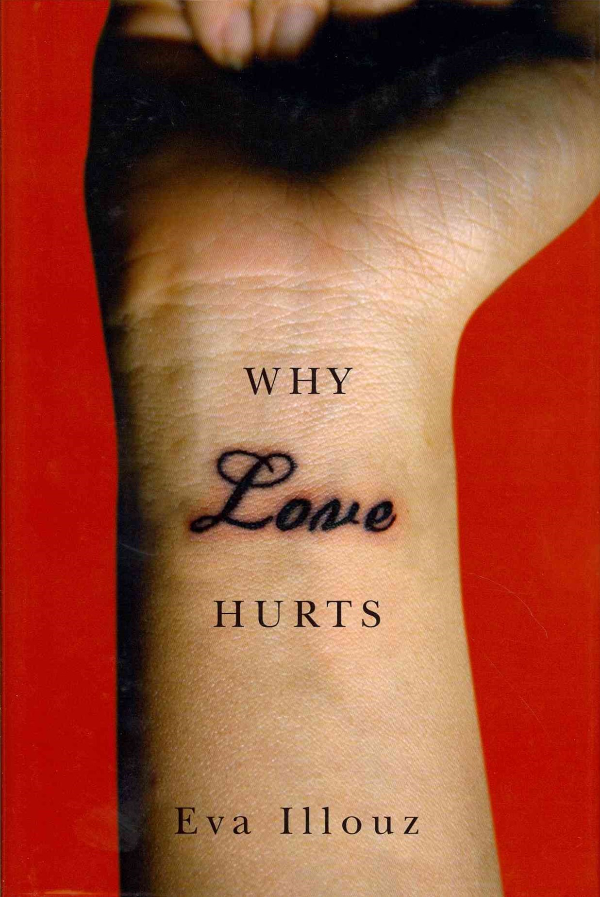 Why Love Hurts - a Sociological Explanation