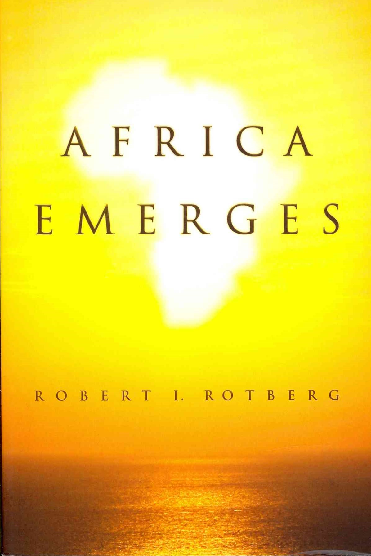 Africa Emerges - Consummate Challenges, Abundant  Opportunities