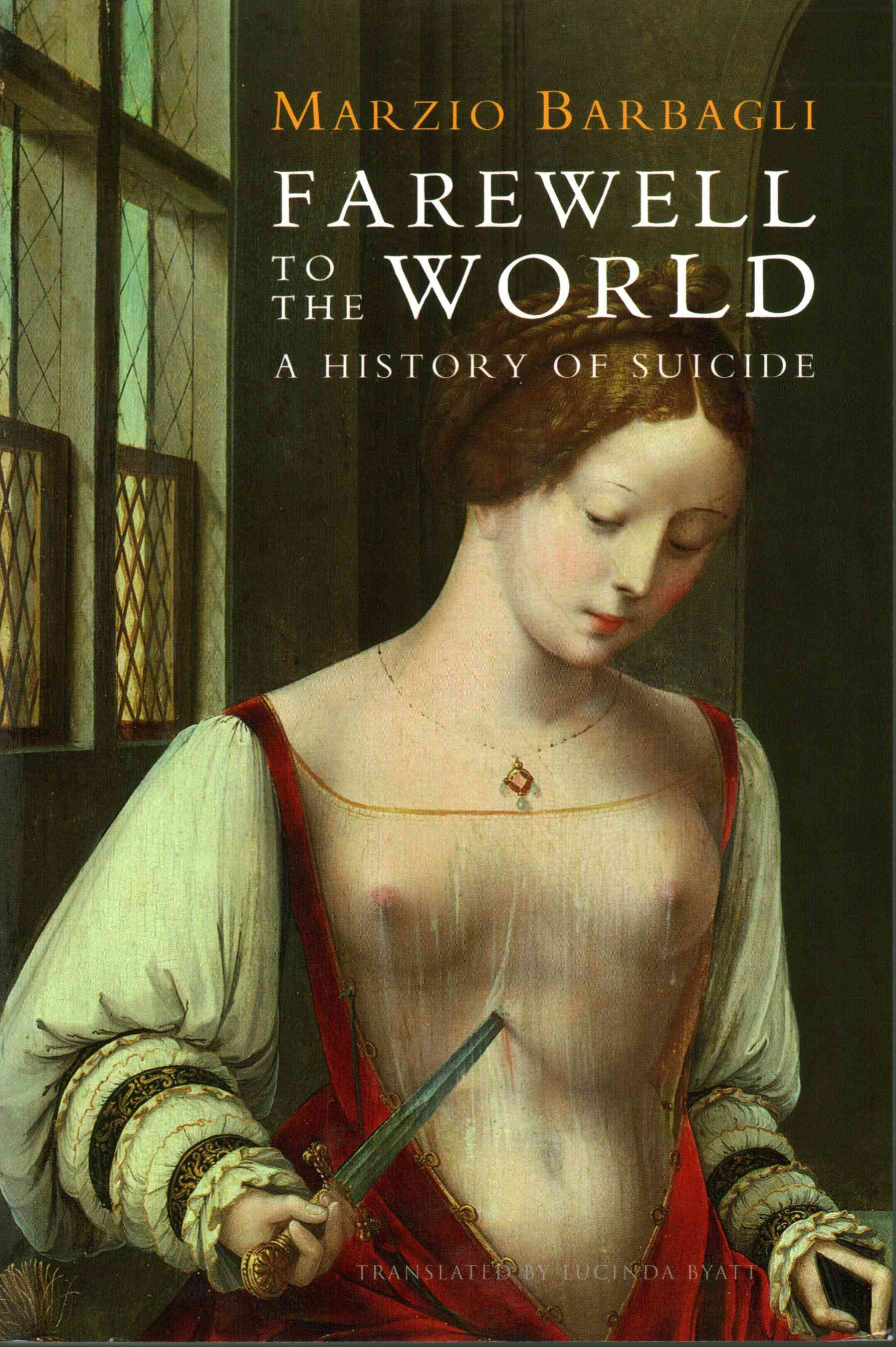 Farewell to the World - a History of Suicide