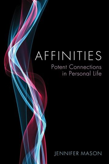 Affinities - Potent Connections in Personal Life