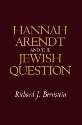 Hannah Arendt and the Jewish Question