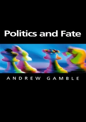 Politics and Fate