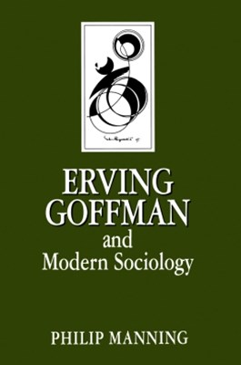 (ebook) Erving Goffman and Modern Sociology
