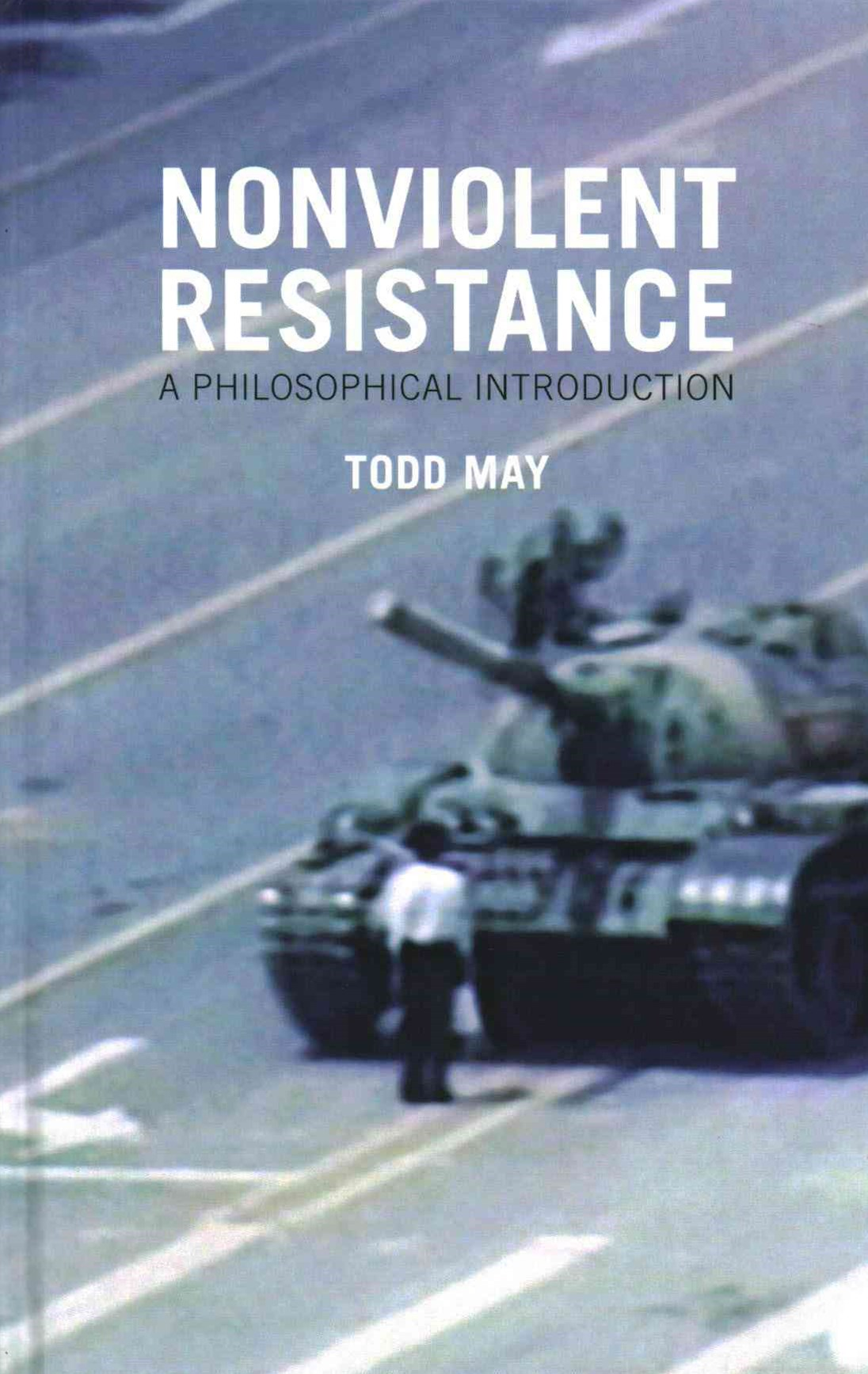 Nonviolent Resistance - a Philosophical           Introduction