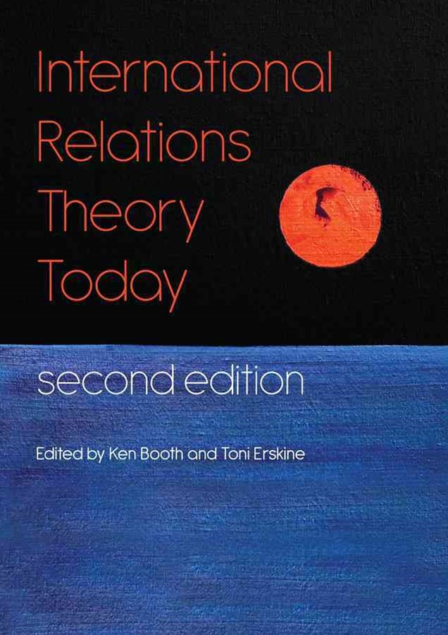 International Relations Theory Today, 2E