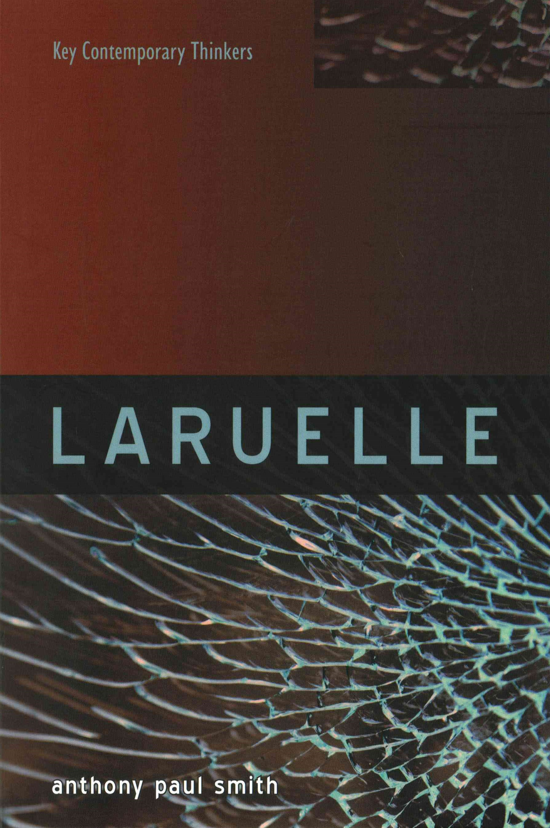 Laruelle - a Stranger Thought
