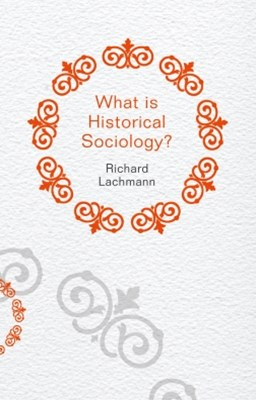 (ebook) What is Historical Sociology?