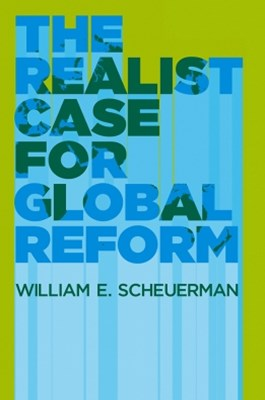 (ebook) The Realist Case for Global Reform