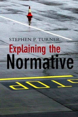 Explaining the Normative