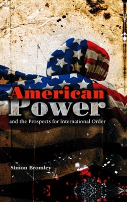 (ebook) American Power and the Prospects for International Order