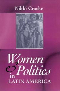 (ebook) Women and Politics in Latin America - Politics Political Issues
