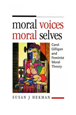 Moral Voices, Moral Selves
