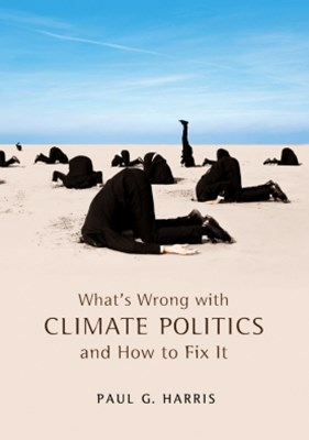 What's Wrong with Climate Politics and How to Fix It