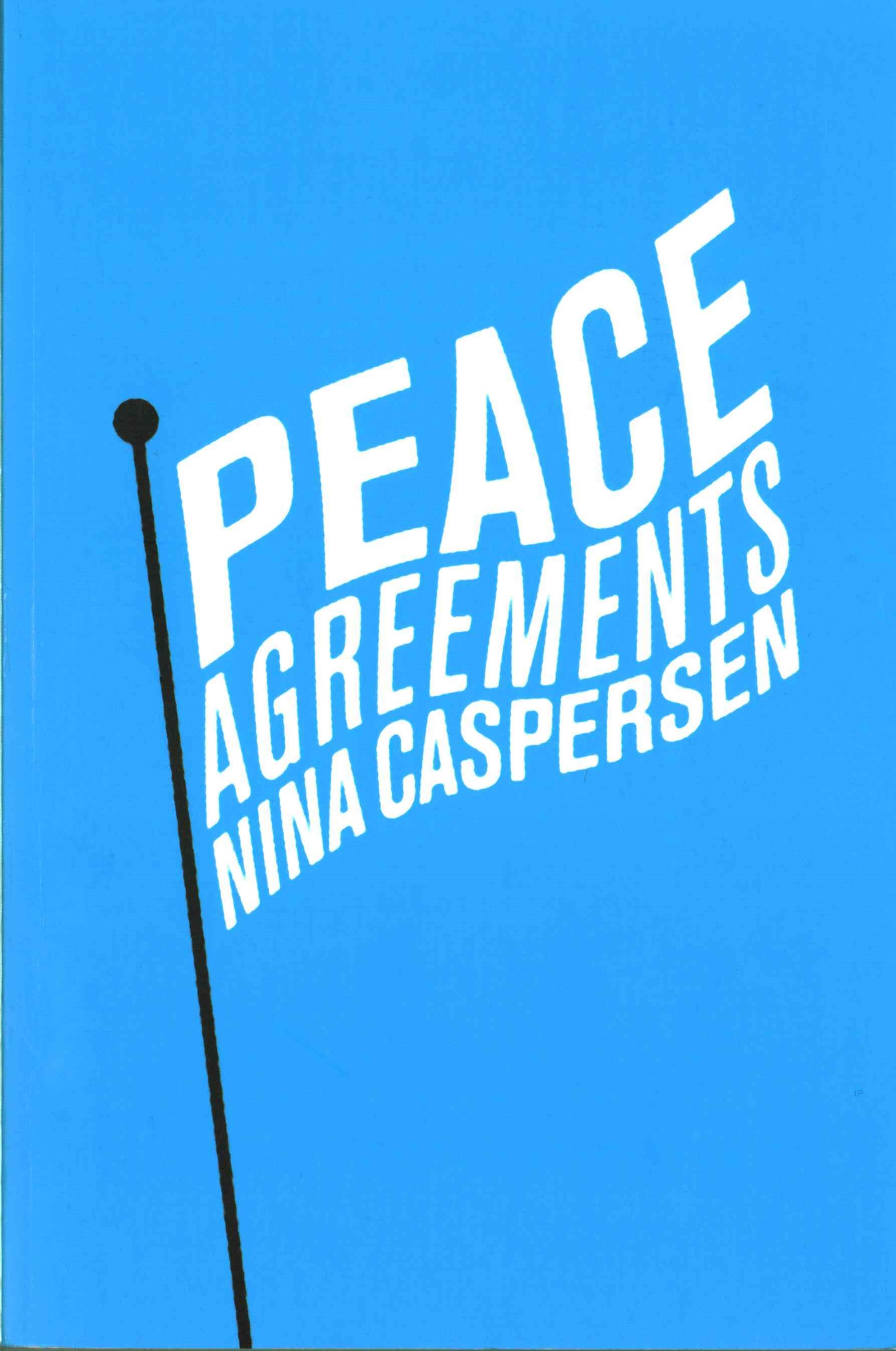 Peace Agreements - Finding Solutions to           Intra-state  Conflicts