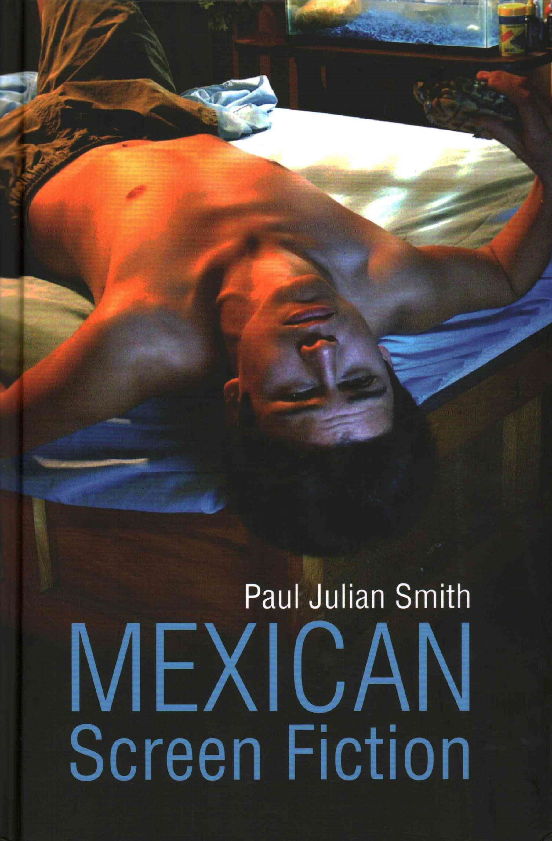 Mexican Screen Fiction - Between Cinema and       Television