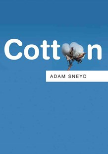 Cotton by Adam Sneyd (9780745681986) - PaperBack - Business & Finance Organisation & Operations