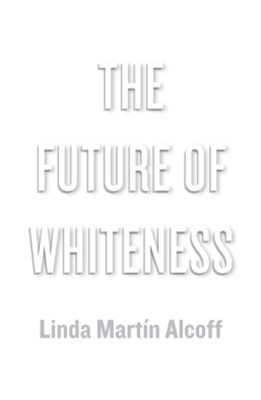 The Future of Whiteness