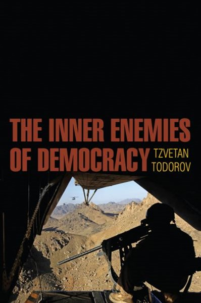 The Inner Enemies of Democracy