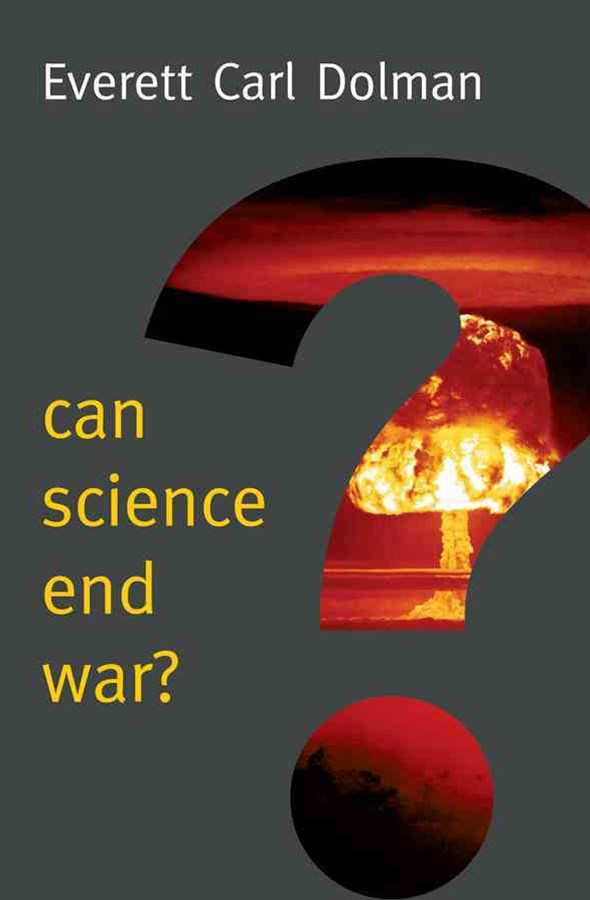 Can Science End War?