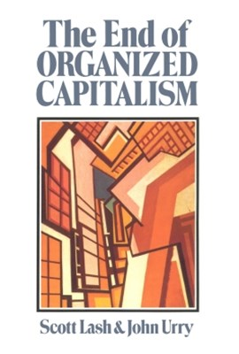 (ebook) The End of Organized Capitalism
