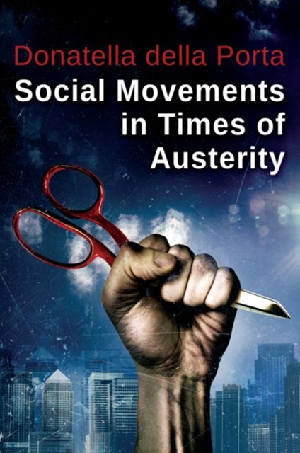 (ebook) Social Movements in Times of Austerity: Bringing Capitalism Back Into Protest Analysis