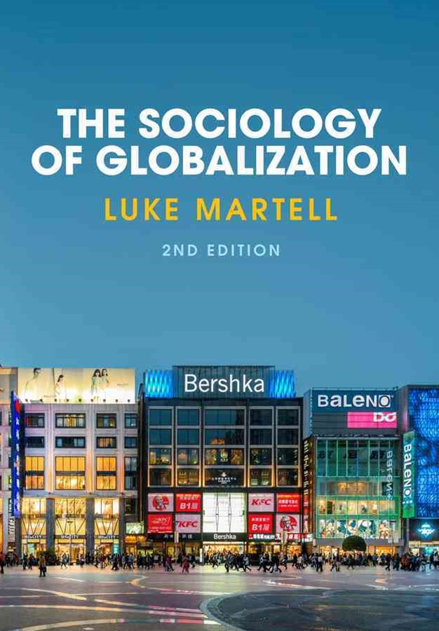 The Sociology of Globalization 2E