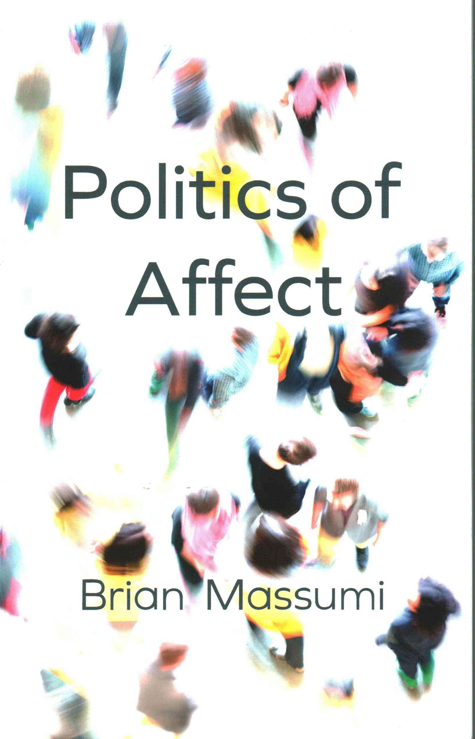The Politics of Affect
