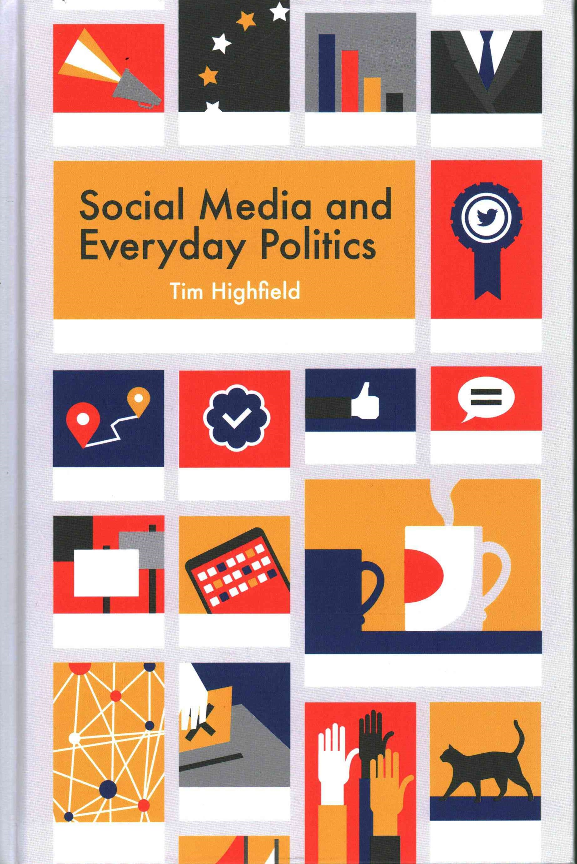 Social Media and Everyday Politics