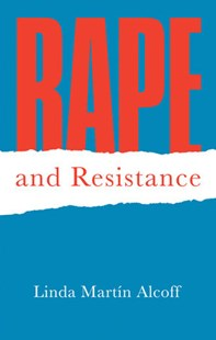 Rape and Resistance by Linda Martin Alcoff (9780745691923) - PaperBack - Social Sciences Sociology