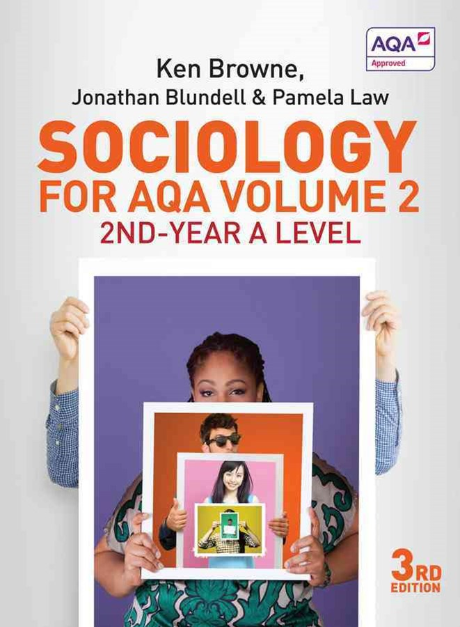 Sociology for Aqa Volume 2 - 2Nd-year a Level
