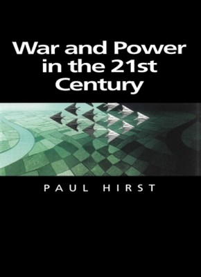 War and Power in the Twenty-First Century