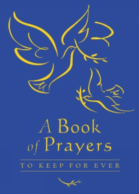 A Book of Prayers to Keep for Ever